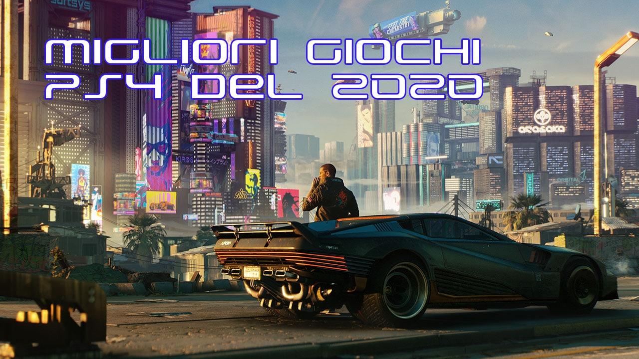 Migliori giochi PS4 2020: la top ten delle uscite